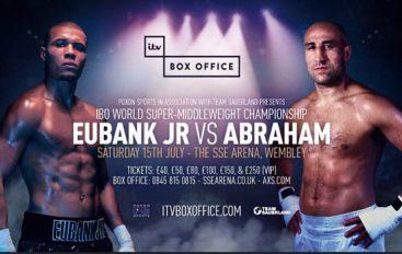 Eubank Jr dhe Abraham takohen me 15 korrik