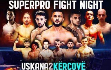 """Gjithçka gati për """"Super Pro Fight Night – Uskana2"""""""