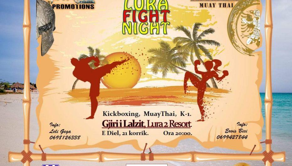 """""""Lura Fight Night"""" të diëlën në Gjirin e Lalzit"""