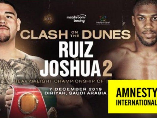 Amnesty International reagon pas lajmit që dueli Joshua   Ruiz do të zhvillohet në Arabinë Saudite